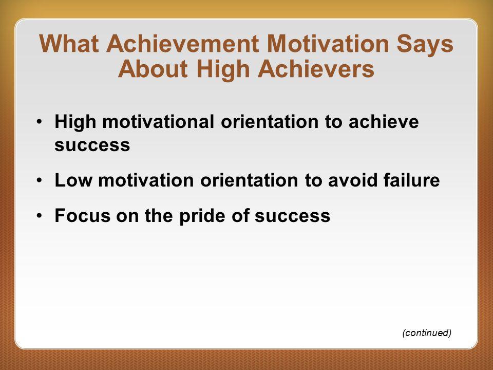 What Achievement Motivation Says About High Achievers
