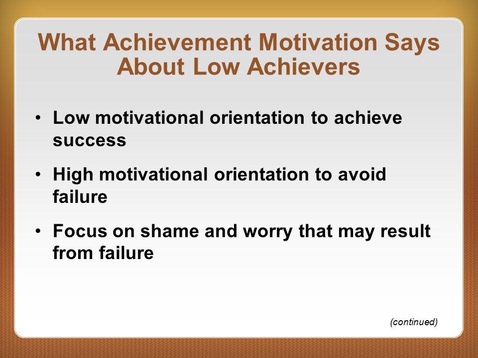 What Achievement Motivation Says About Low Achievers