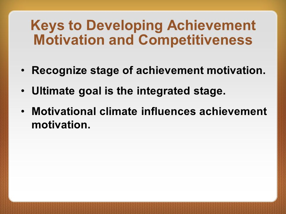 Keys to Developing Achievement Motivation and Competitiveness