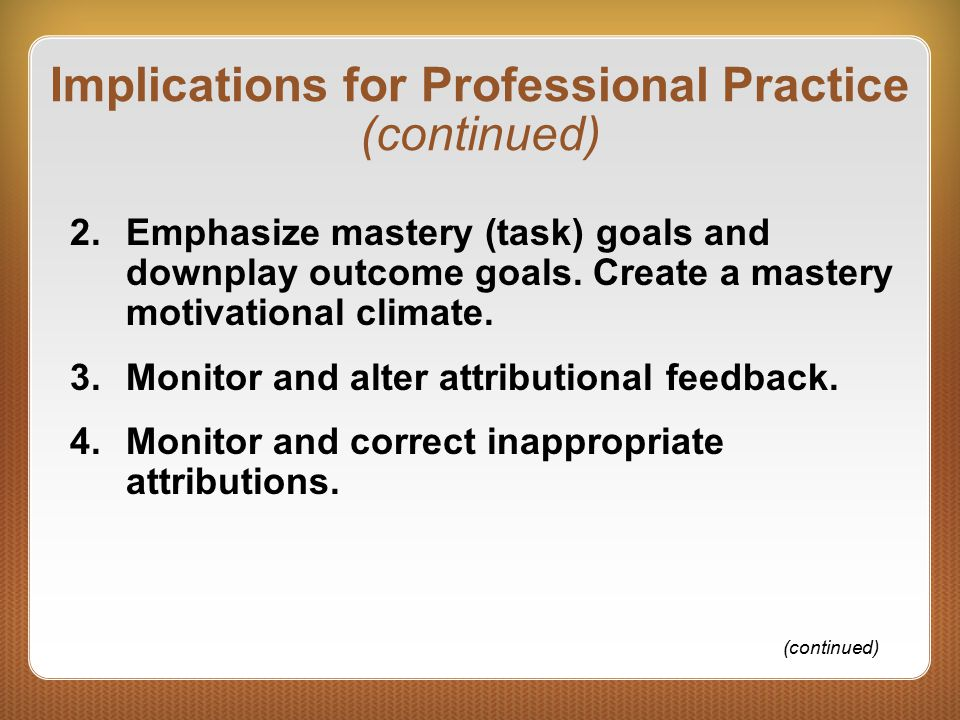 Implications for Professional Practice (continued)