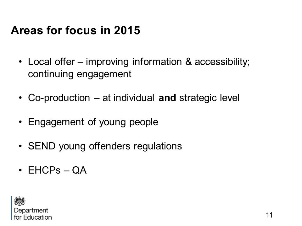 Areas for focus in 2015 Local offer – improving information & accessibility; continuing engagement.