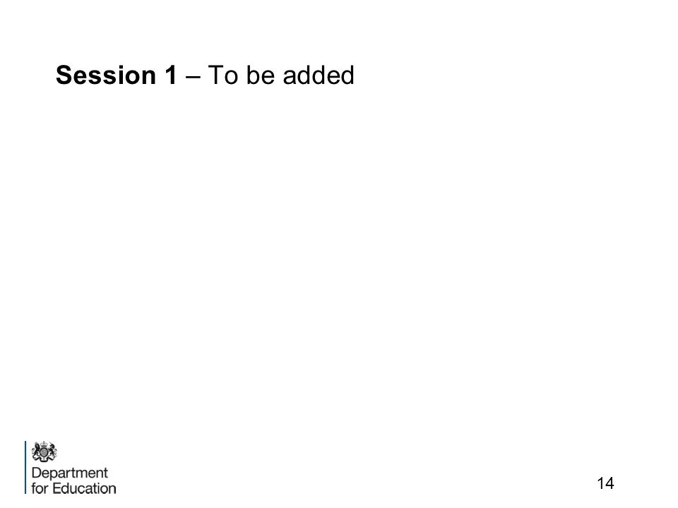 Session 1 – To be added
