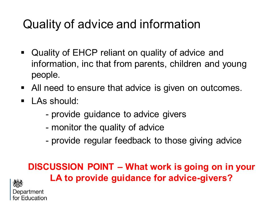 Quality of advice and information