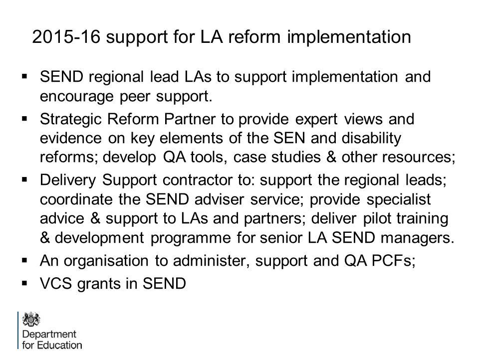 2015-16 support for LA reform implementation