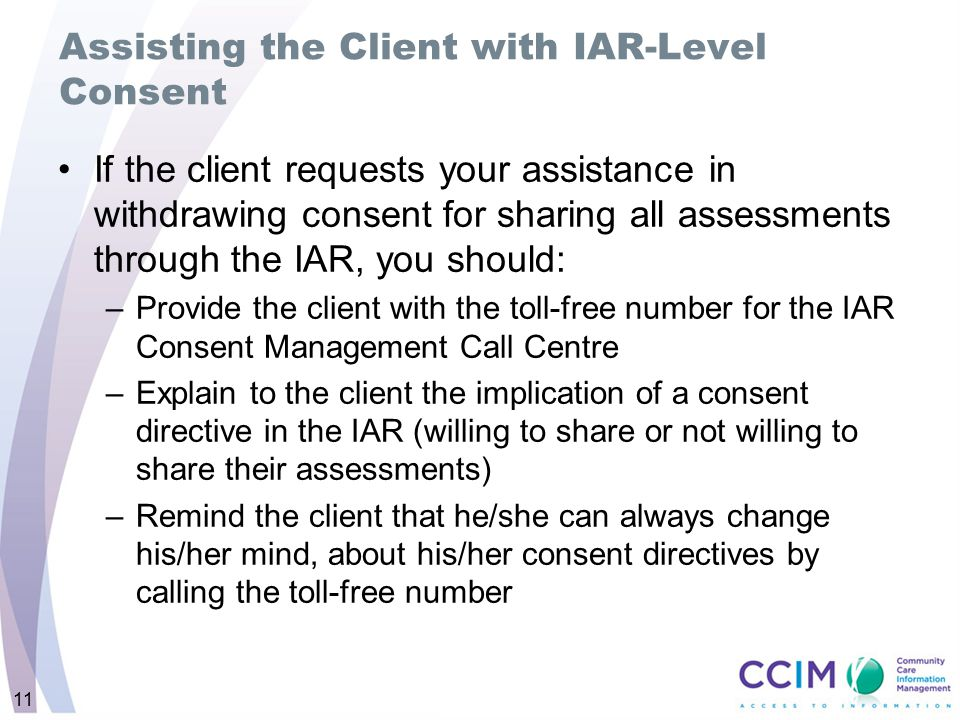 Assisting the Client with IAR-Level Consent