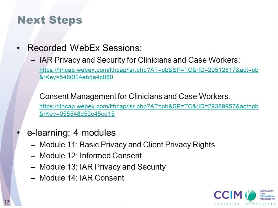 Next Steps Recorded WebEx Sessions: e-learning: 4 modules