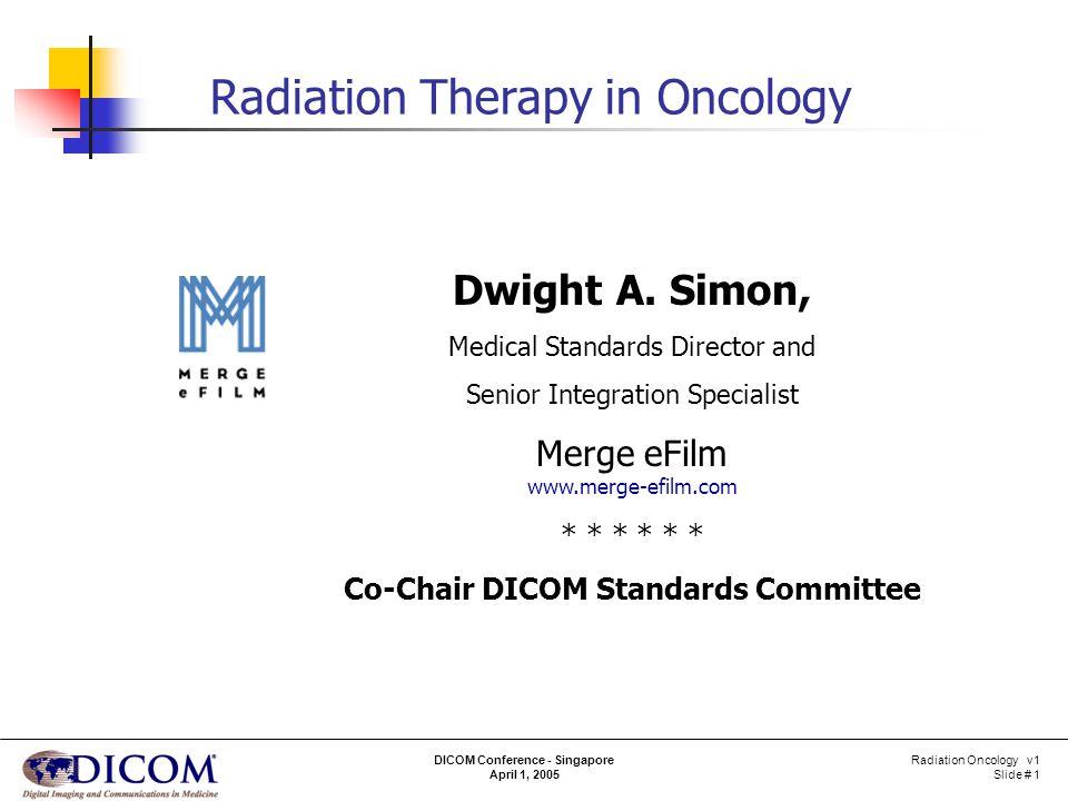 DICOM Conference - Singapore April 1, 2005