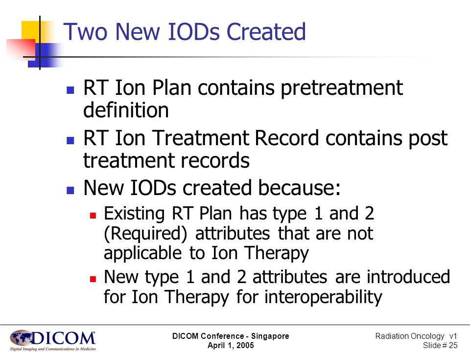 Two New IODs Created RT Ion Plan contains pretreatment definition