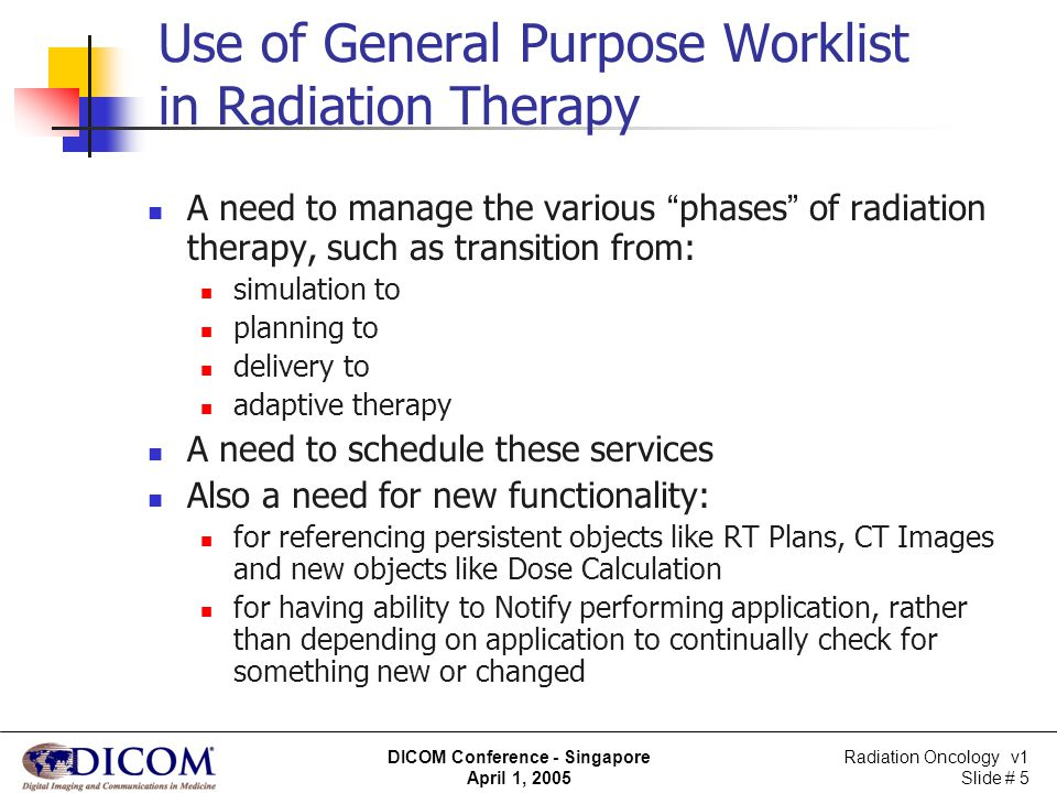 Use of General Purpose Worklist in Radiation Therapy