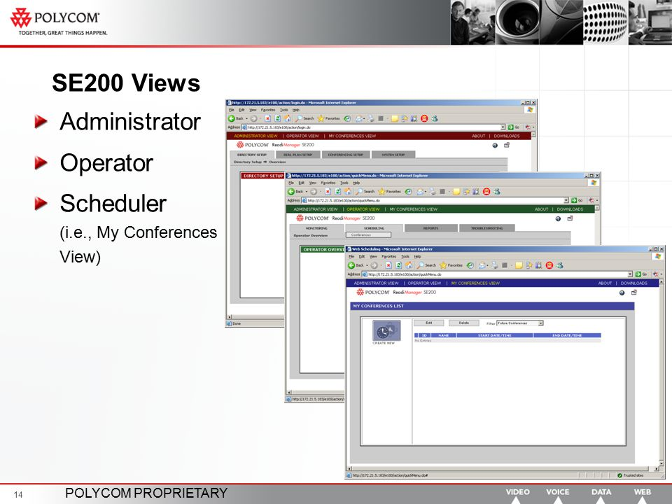 SE200 Views Administrator Operator Scheduler (i.e., My Conferences View)