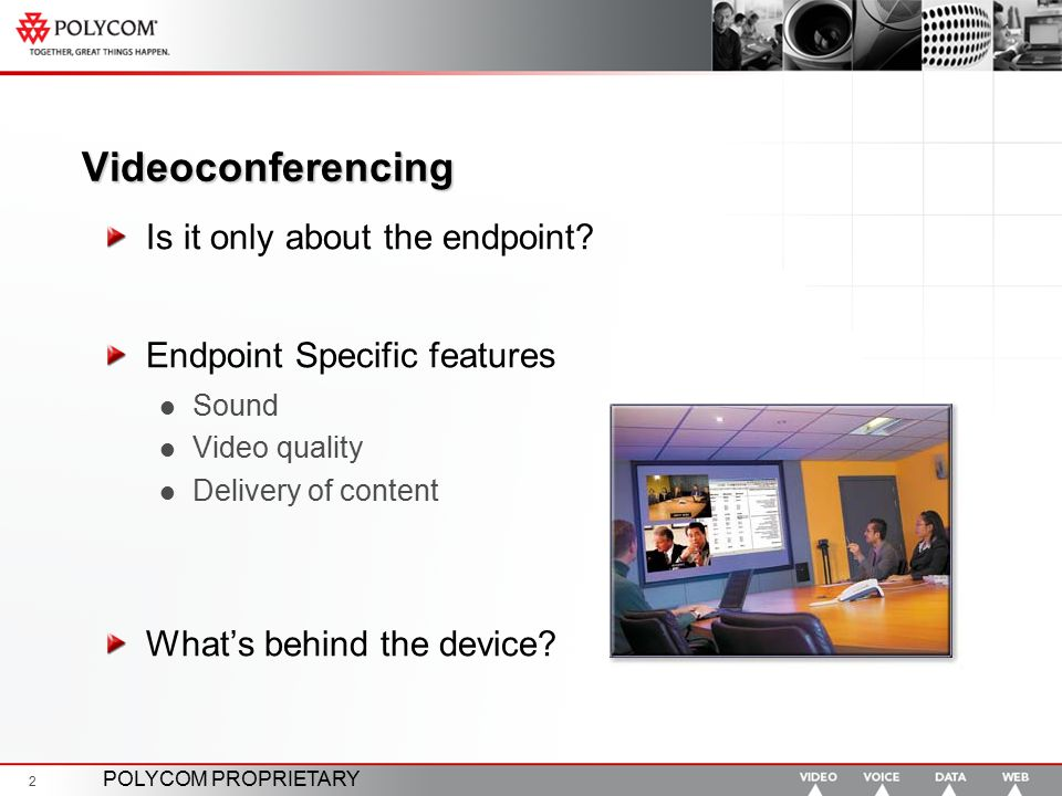 Videoconferencing Is it only about the endpoint