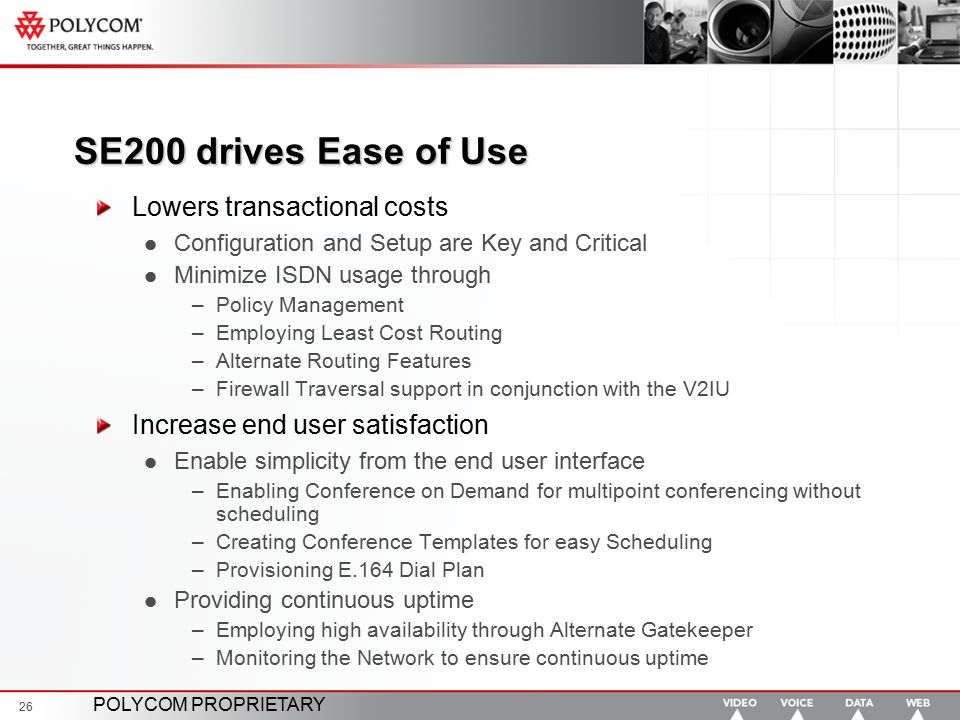 SE200 drives Ease of Use Lowers transactional costs