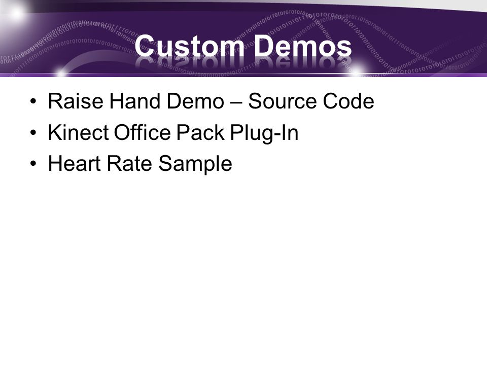 Custom Demos Raise Hand Demo – Source Code Kinect Office Pack Plug-In