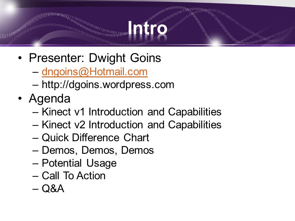 Intro Presenter: Dwight Goins Agenda dngoins@Hotmail.com