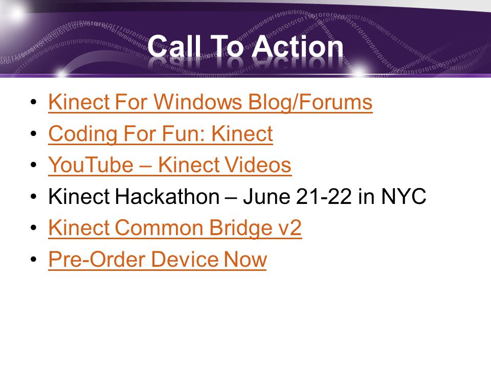 Call To Action Kinect For Windows Blog/Forums Coding For Fun: Kinect