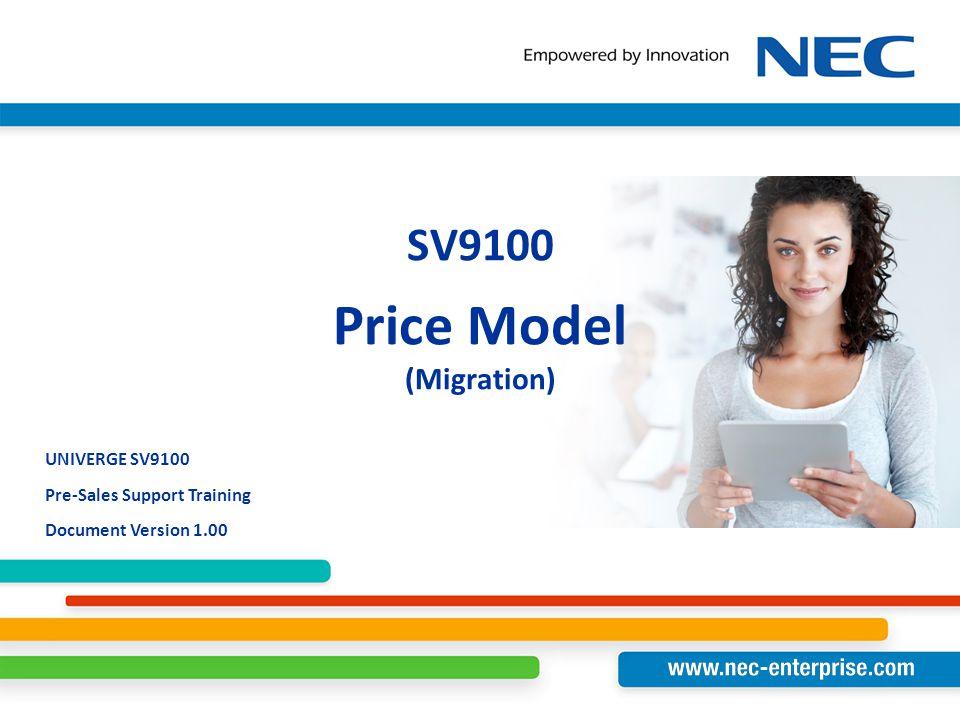 SV9100 Price Model (Migration)