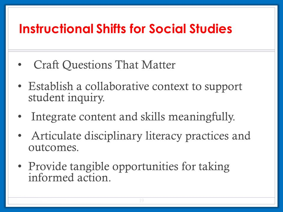 Instructional Shifts for Social Studies