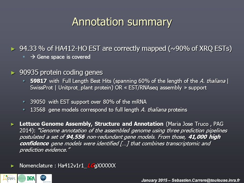 Annotation summary 94.33 % of HA412-HO EST are correctly mapped (~90% of XRQ ESTs)  Gene space is covered.