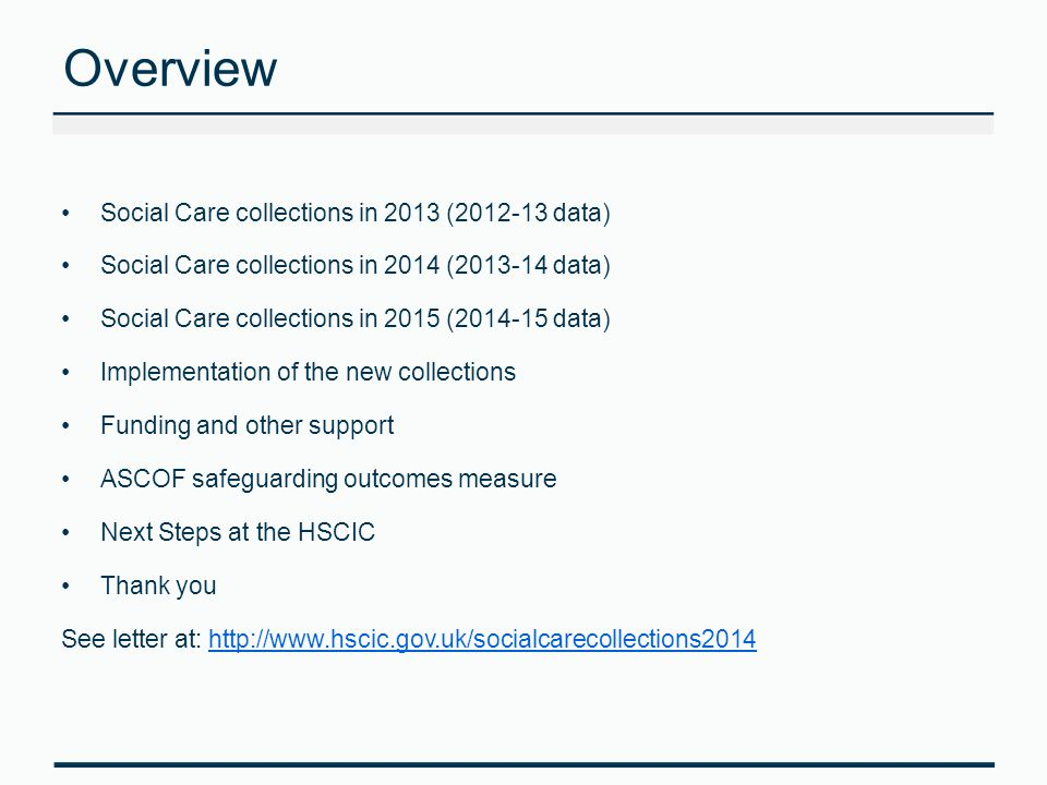 Overview Social Care collections in 2013 ( data)