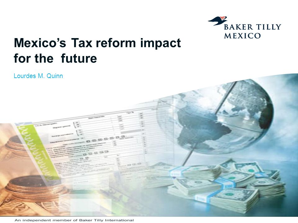 Mexico's Tax reform impact for the future