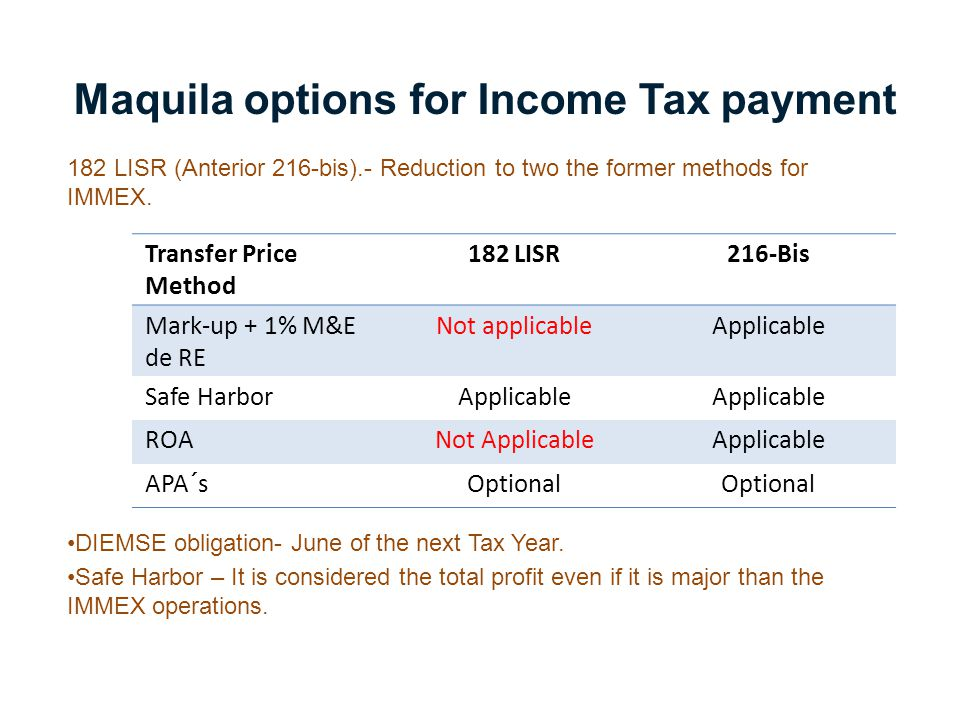 Maquila options for Income Tax payment