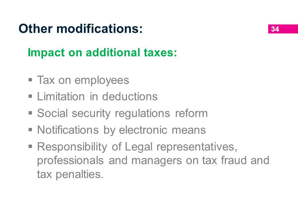 Other modifications: Impact on additional taxes: Tax on employees