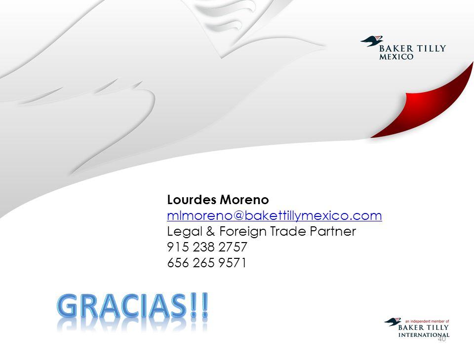 Gracias!! Lourdes Moreno mlmoreno@bakettillymexico.com
