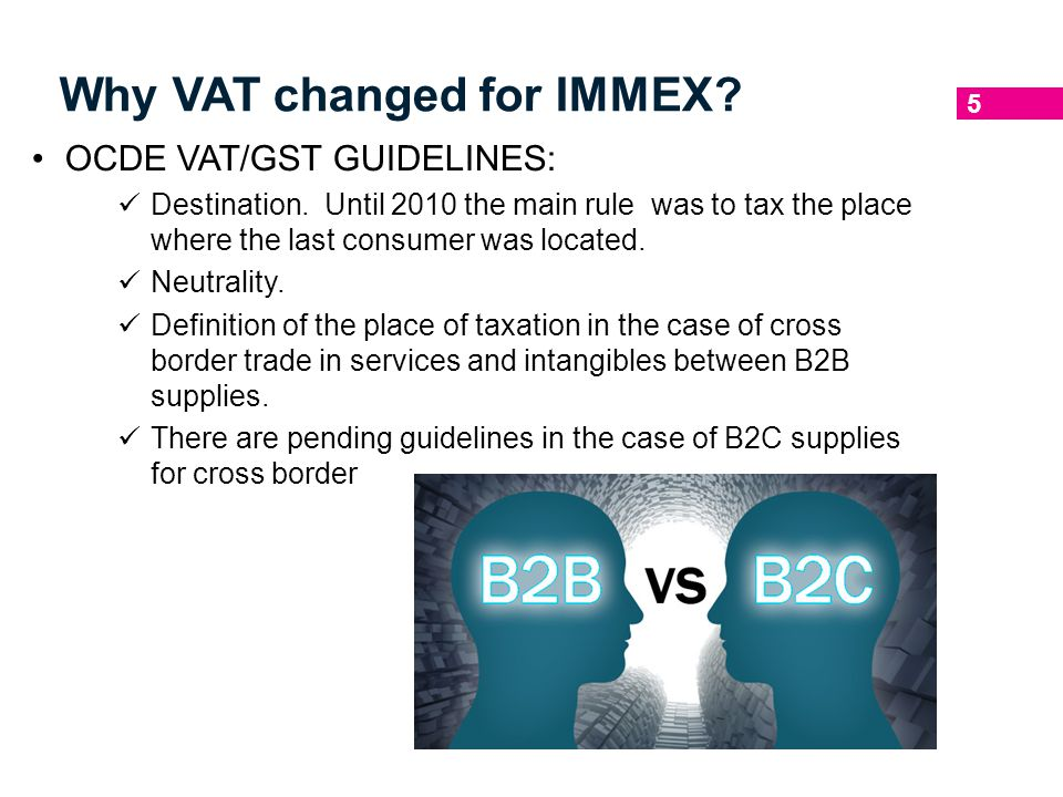 Why VAT changed for IMMEX