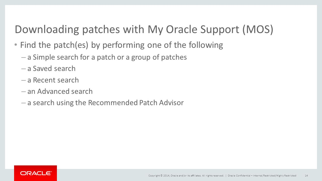 Downloading patches with My Oracle Support (MOS)