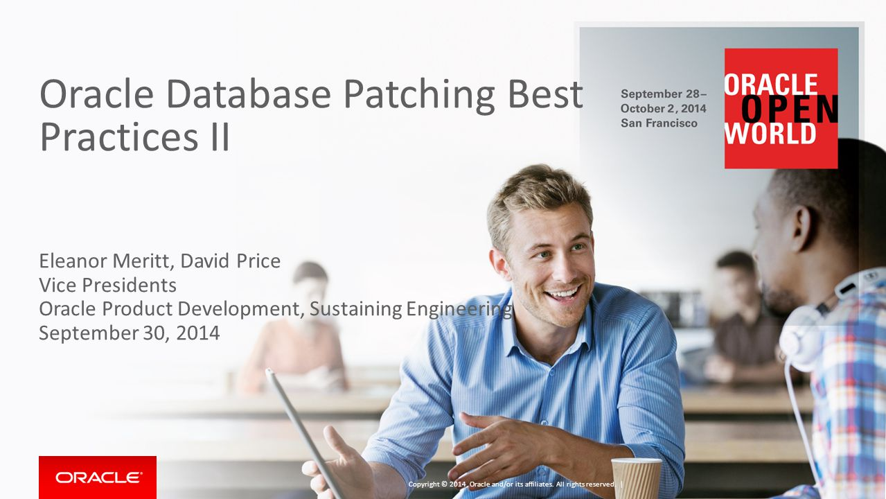 Oracle Database Patching Best Practices II