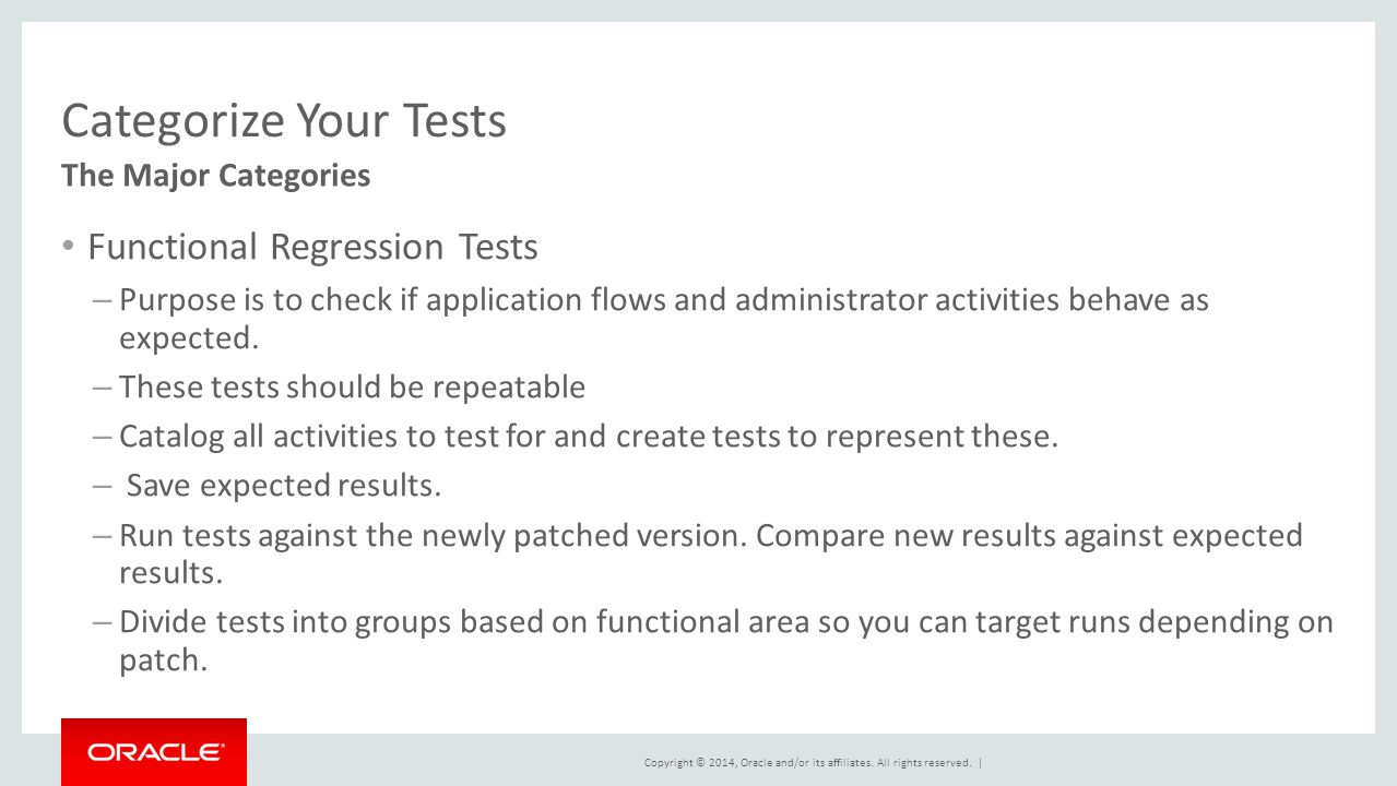 Categorize Your Tests Functional Regression Tests The Major Categories
