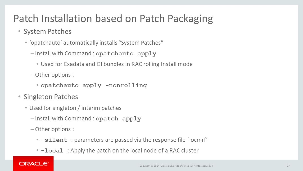 Patch Installation based on Patch Packaging