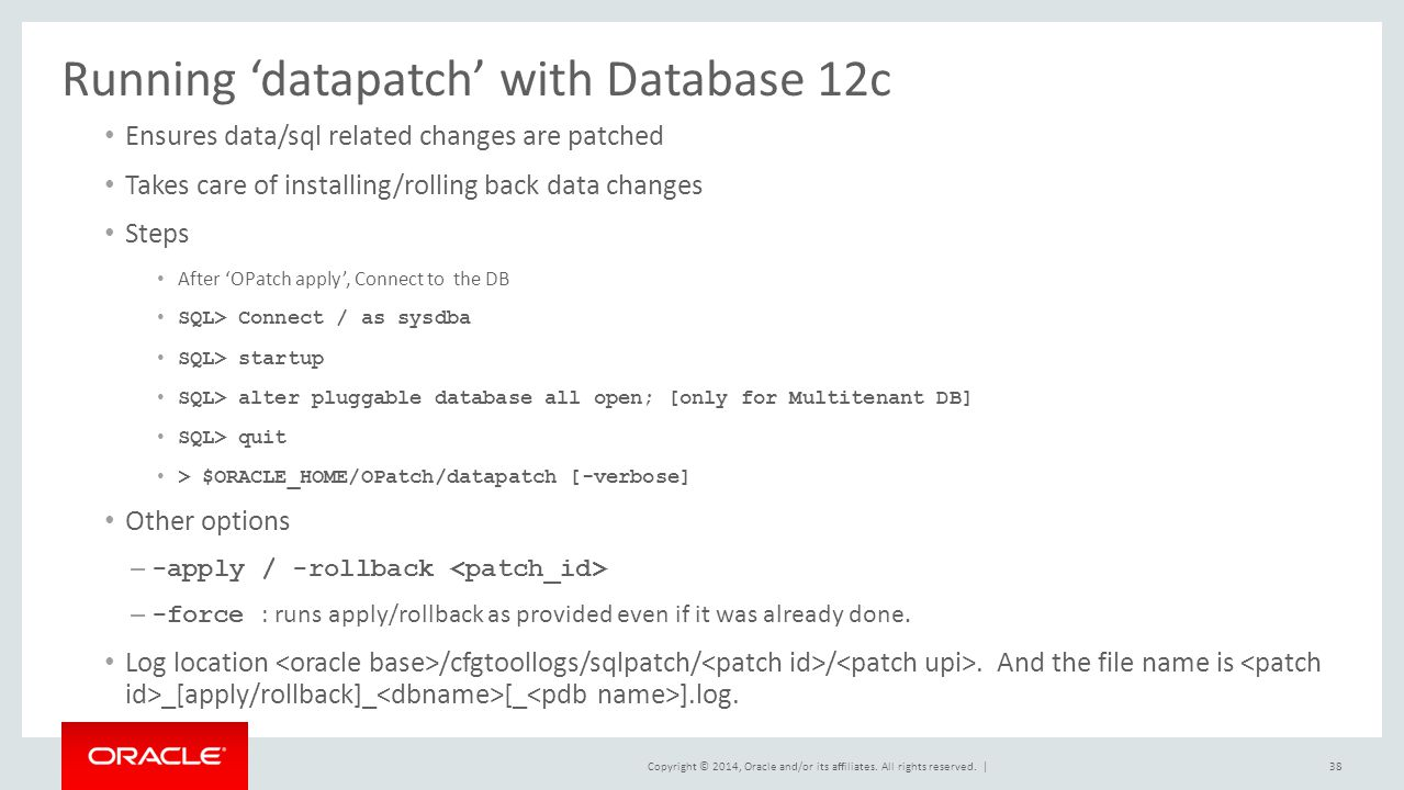 Running 'datapatch' with Database 12c