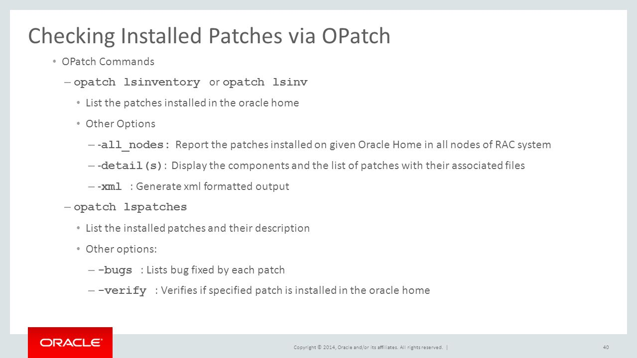 Checking Installed Patches via OPatch