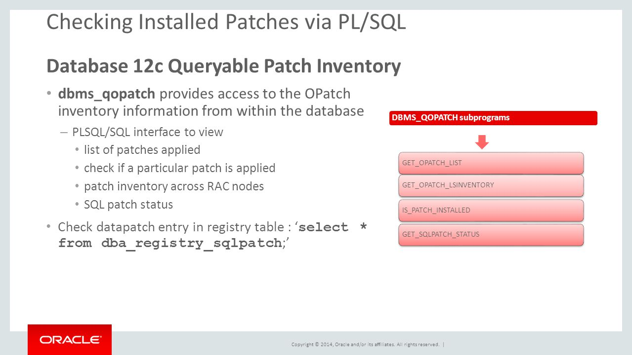 Checking Installed Patches via PL/SQL Database 12c Queryable Patch Inventory