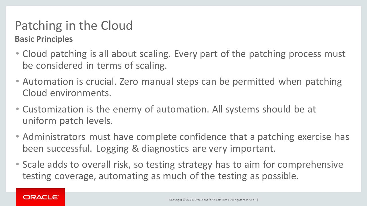 Patching in the Cloud Basic Principles.