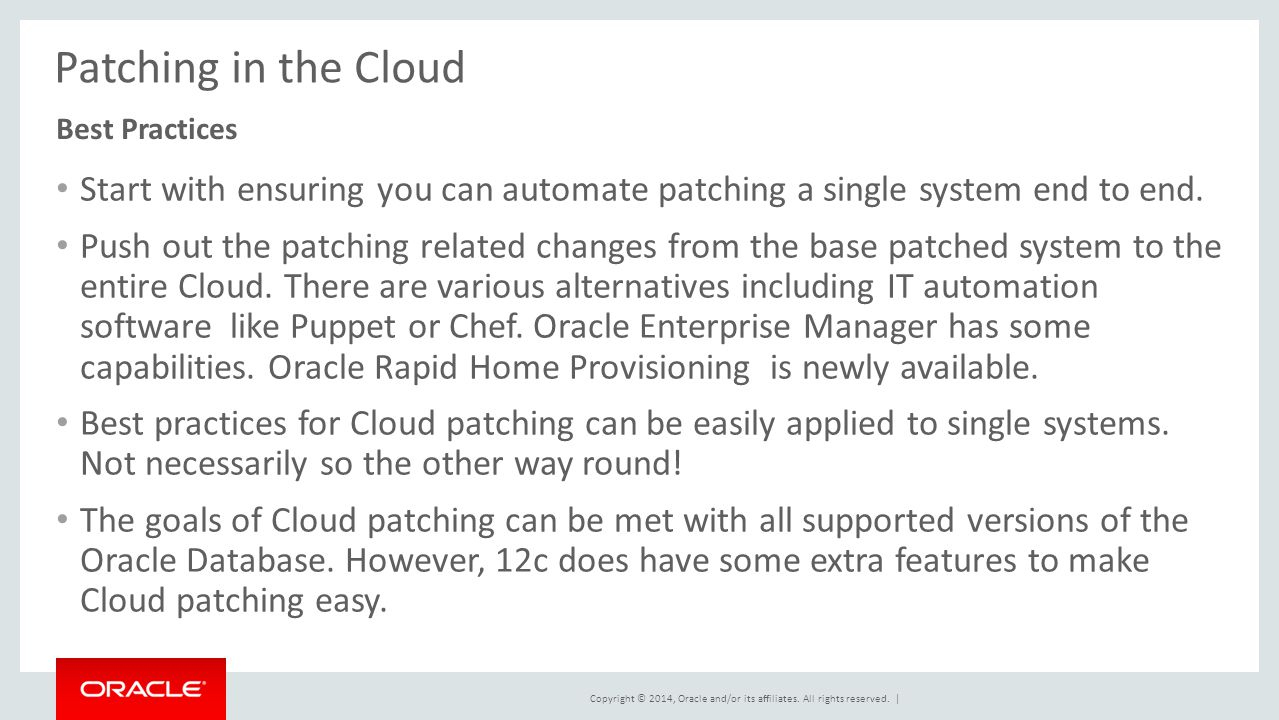 Patching in the Cloud Best Practices. Start with ensuring you can automate patching a single system end to end.