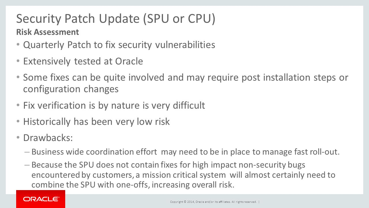 Security Patch Update (SPU or CPU)