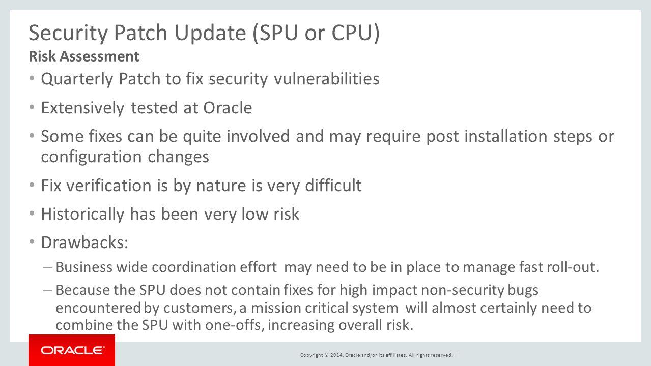 Security Patch Update (SPU or CPU)