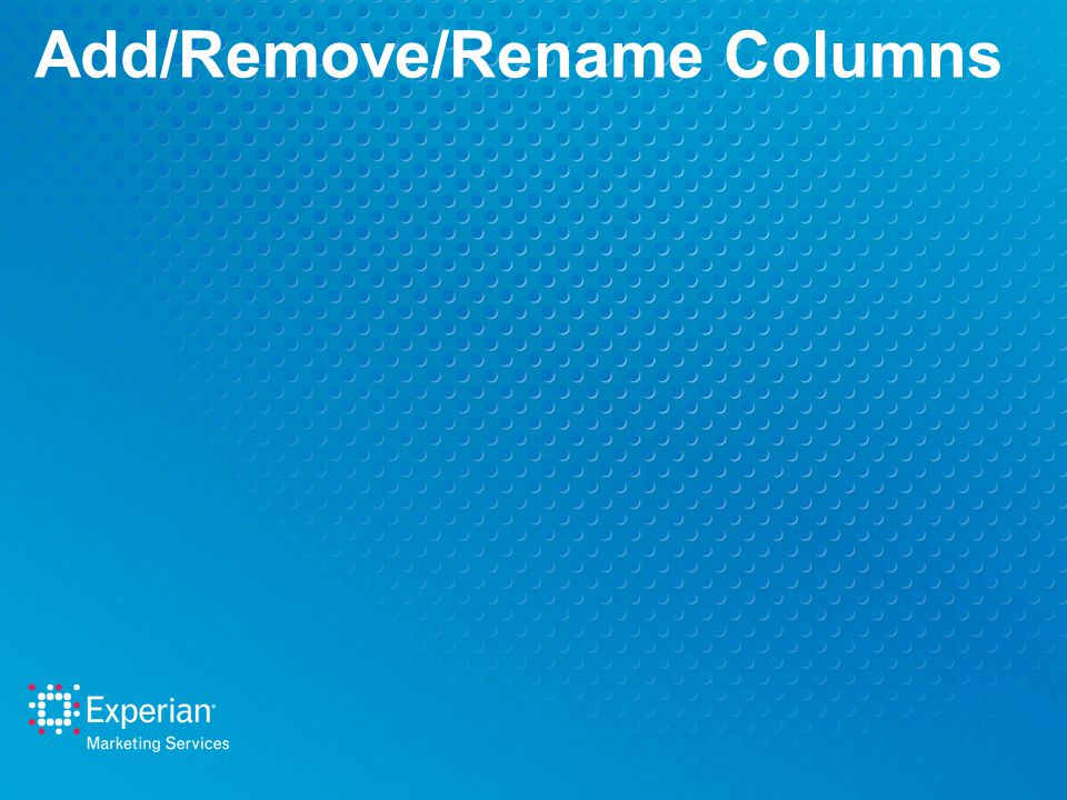 Add/Remove/Rename Columns