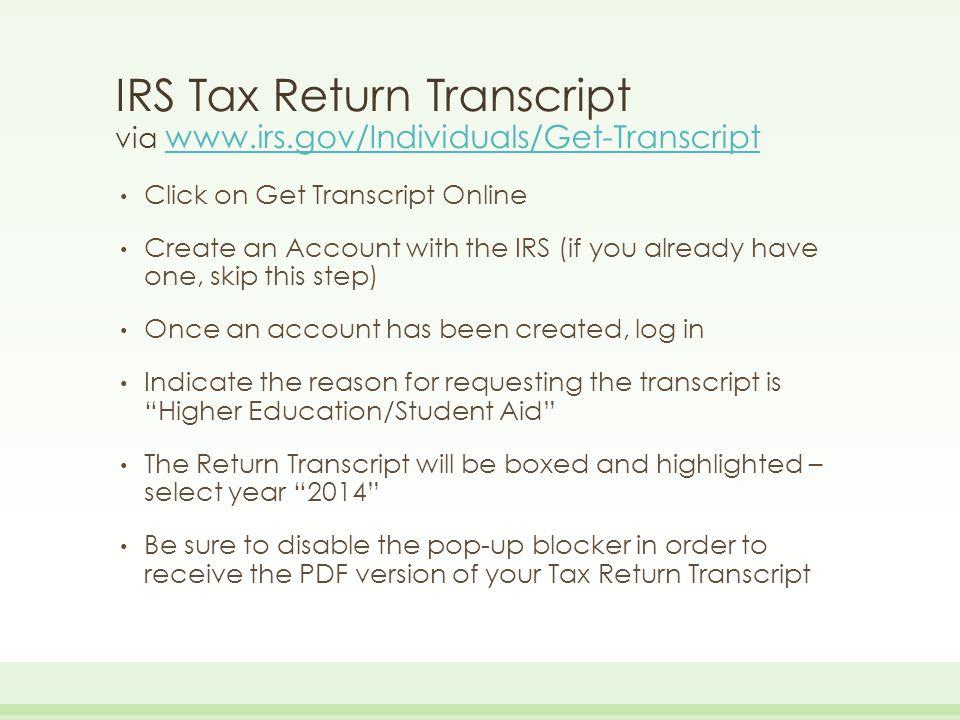 IRS Tax Return Transcript via www.irs.gov/Individuals/Get-Transcript