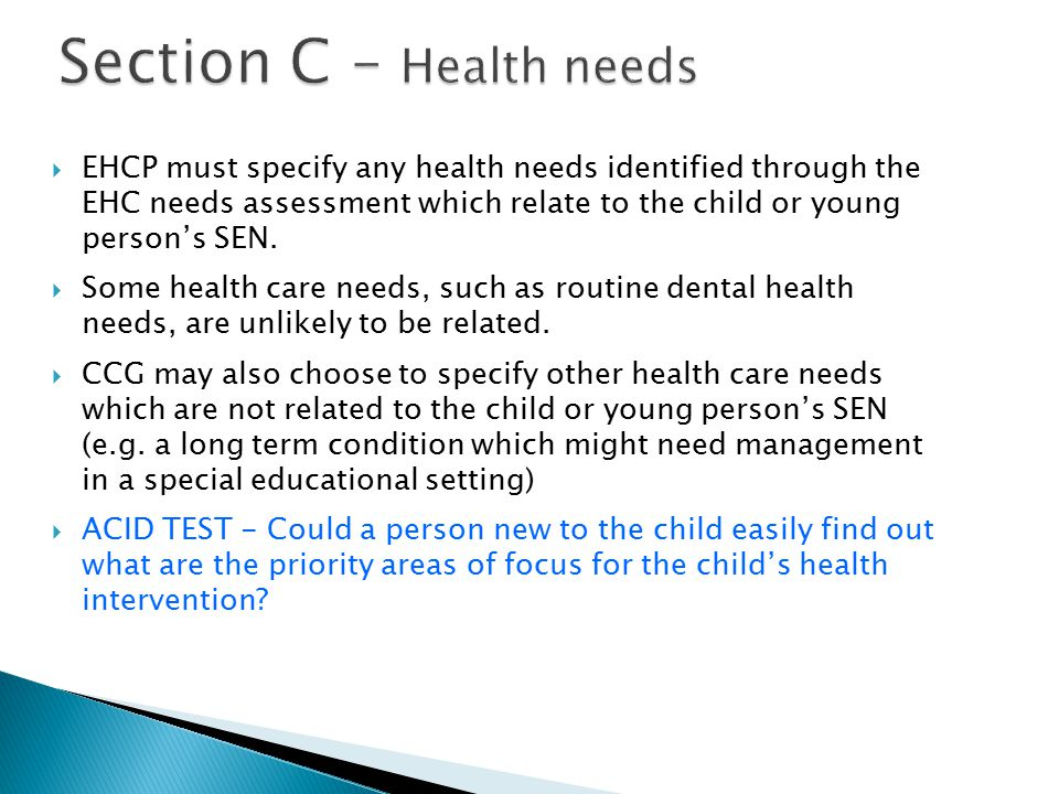 Section C – Health needs