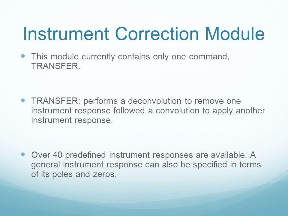 Instrument Correction Module