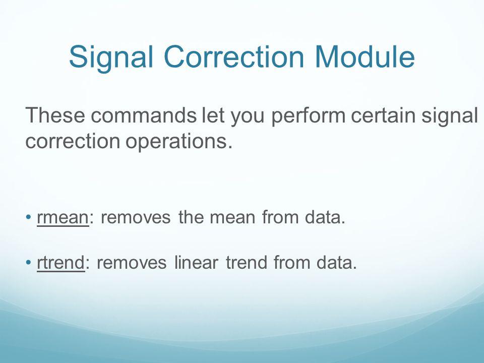 Signal Correction Module