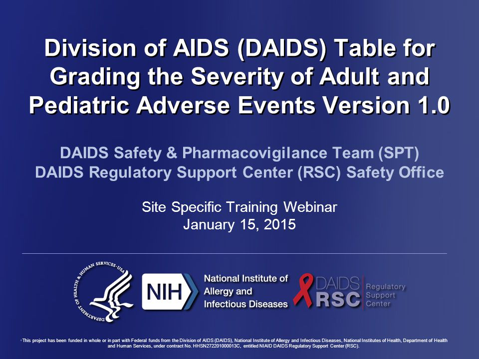 Division of AIDS (DAIDS) Table for Grading the Severity of Adult and Pediatric Adverse Events Version 1.0