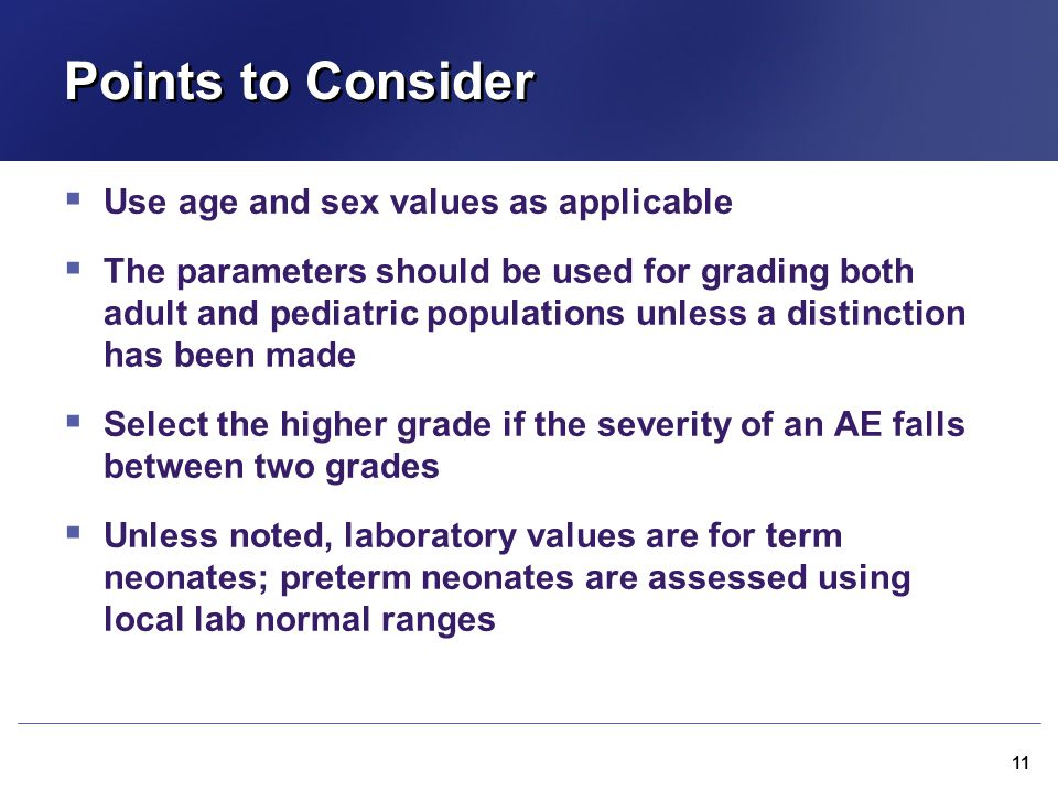 Points to Consider Use age and sex values as applicable