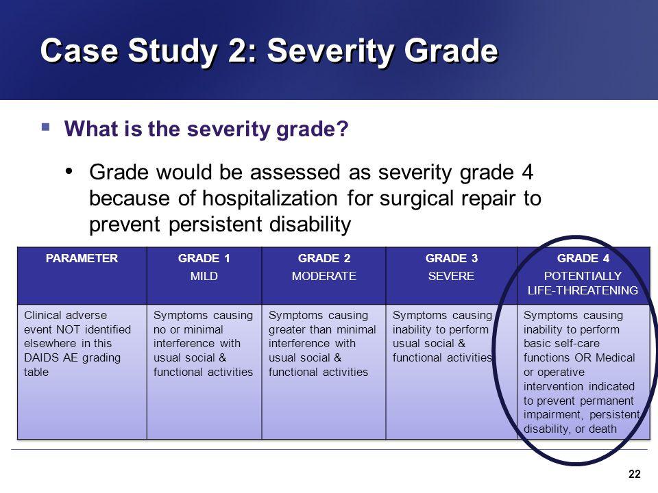 Case Study 2: Severity Grade