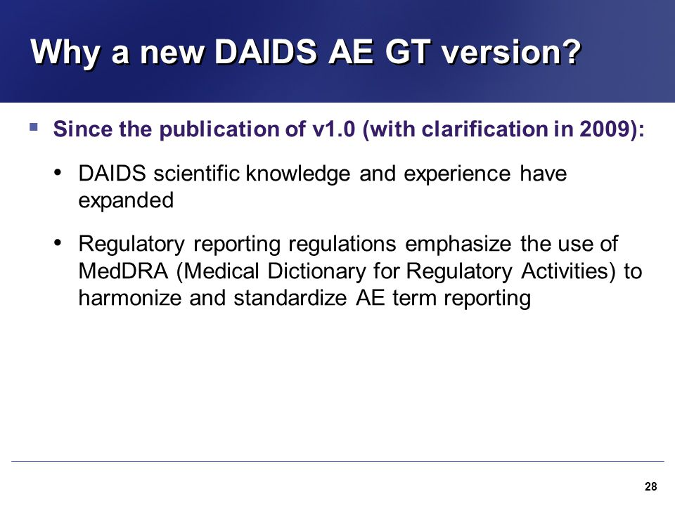 Why a new DAIDS AE GT version