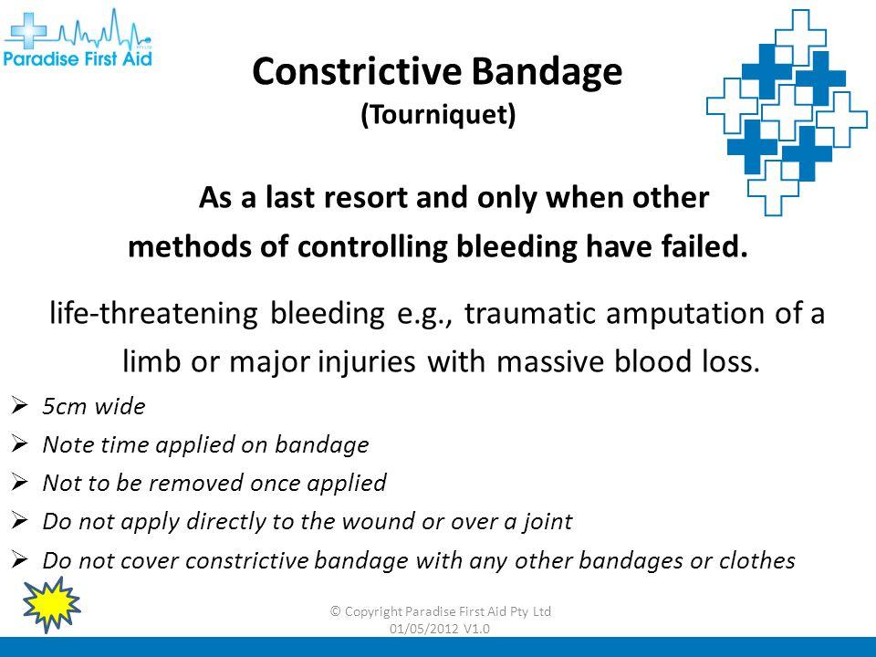 Constrictive Bandage (Tourniquet)