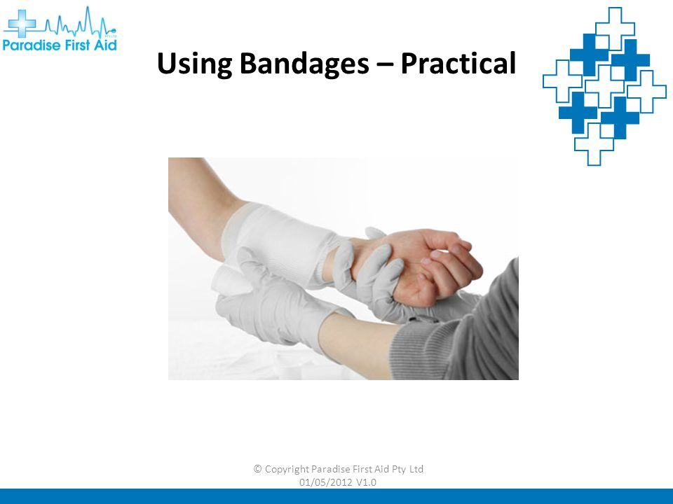 Using Bandages – Practical